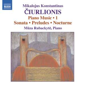 Ciurlionis: Piano Music Volume 1 Product Image