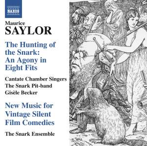Maurice Saylor: The Hunting of the Snark & New Music for Vintage Silent Film Comedies Product Image