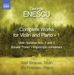 George Enescu: Complete Works for Violin and Piano Volume 1