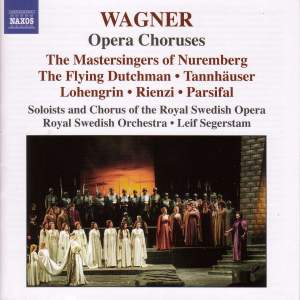 Wagner - Opera Choruses