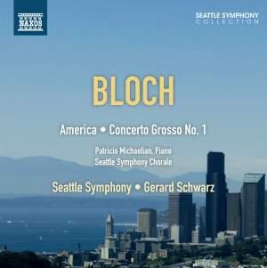 Bloch: America & Concerto Grosso No. 1 Product Image