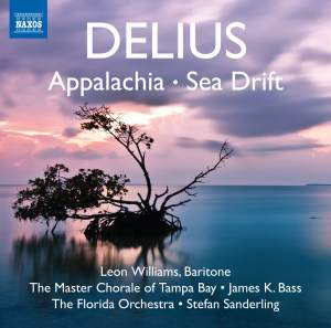 Delius: Appalachia & Sea Drift