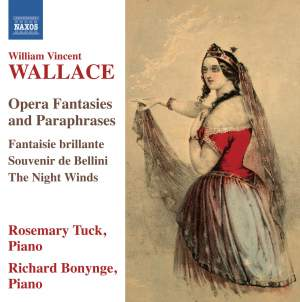 William Vincent Wallace: Opera Fantasies and Paraphrases