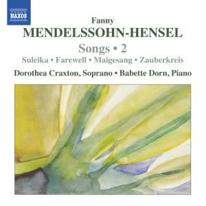 Mendelssohn-Hensel: Songs Volume 2