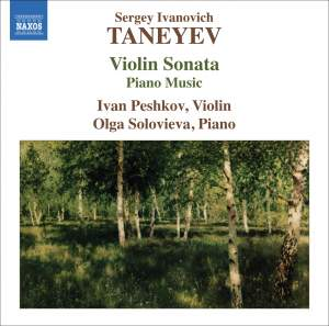 Taneyev - Violin Sonata & Music for Piano