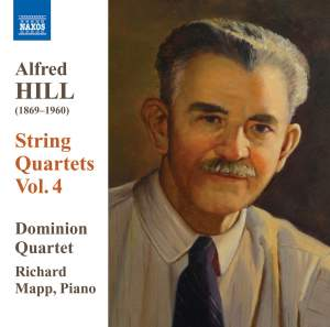 Alfred Hill: String Quartets Volume 4 Product Image