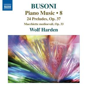 Busoni - Piano Music Volume 8 Product Image