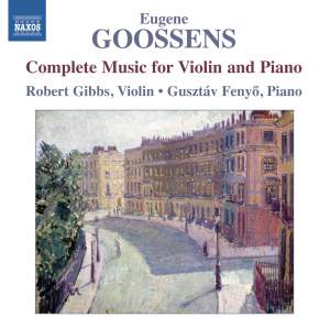 Eugene Goossens: Complete Music for Violin and Piano Product Image