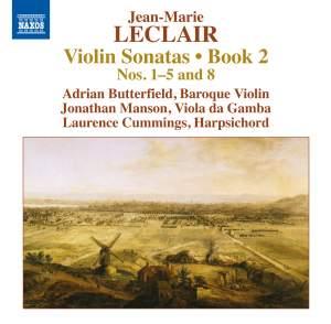 Leclair: Violin Sonatas, Book 2 Nos. 1–5 and 8