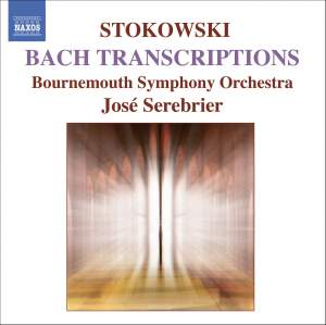Stokowski - Bach Transcriptions Volume 1