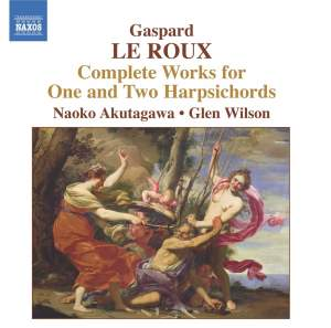 Gaspard Le Roux: Complete Works for One & Two Harpsichords Product Image