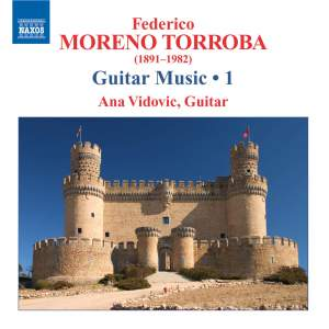 Moreno Torroba - Guitar Music Volume 1