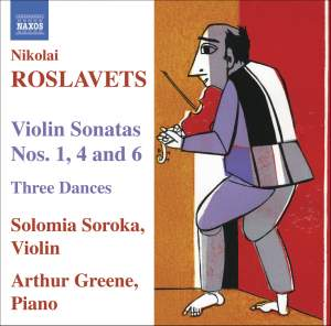 Roslavets - Violin Sonatas Nos. 1, 4 and 6 Product Image