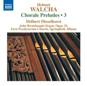 Walcha: Chorale Preludes, Volume 3