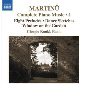 Martinu - Complete Piano Music Volume 1 Product Image