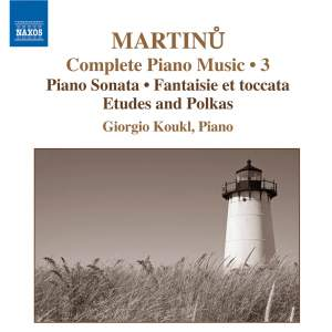 Martinu - Complete Piano Music Volume 3 Product Image