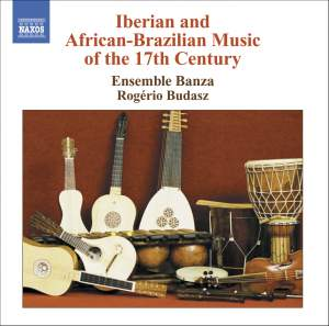 Iberian & African-Brazilian Music of the 17th Century Product Image