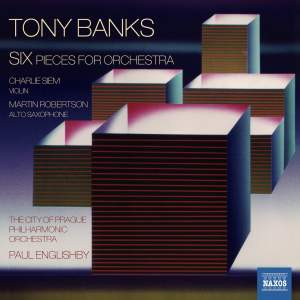 Tony Banks: Six Pieces For Orchestra Product Image