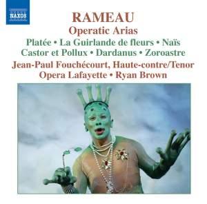 Rameau - Operatic Arias