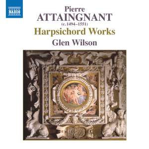 Pierre Attaingnant: Harpsichord Works Product Image