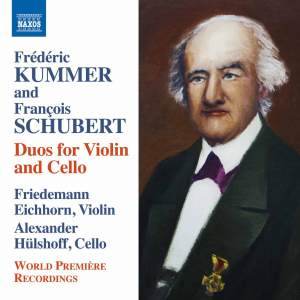 Kummer & Schubert: Duos for Violin & Cello