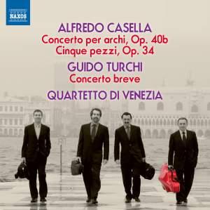 Casella: Concerto per archi, Op. 40b & Cinque pezzi, Op. 34