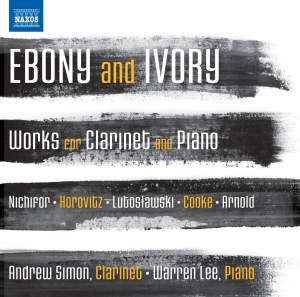 Ebony and Ivory - Works for Clarinet and Piano Product Image