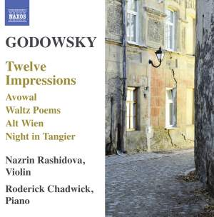 Godowsky: Music for Violin and Piano