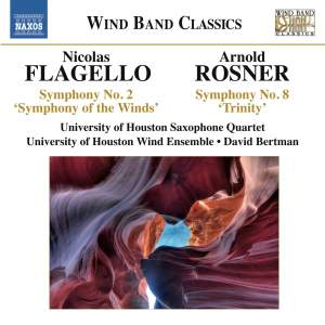 Flagello: Symphony No. 2, 'Symphony of the Winds'