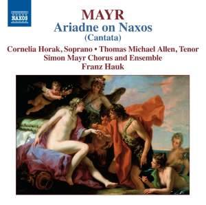 Mayr: Arianna in Nasso (Ariadne on Naxos)