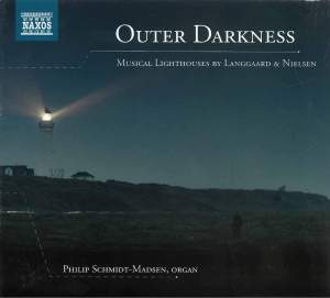 Outer Darkness: Musical Lighthouses by Langgaard & Nielsen