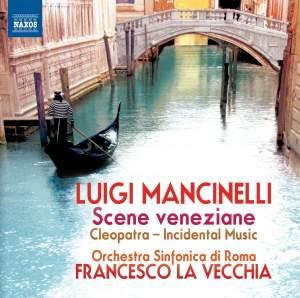 Luigi Mancinelli: Scene veneziane Product Image
