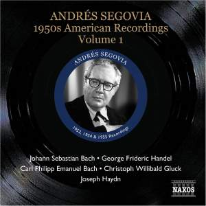 Segovia - 1950s American Recordings Volume 1
