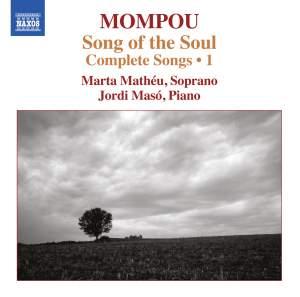 Mompou: Songs of the Soul