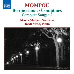 Mompou: Becquerianas & Comptines