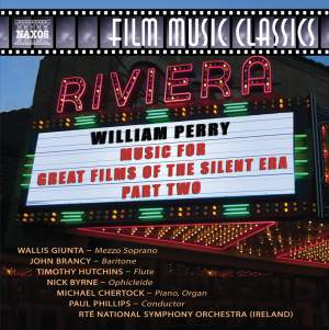 William Perry: Music for Great Films of the Silent Era, Vol. 2