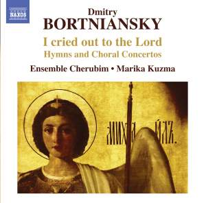 Bortniansky: I cried out to the Lord
