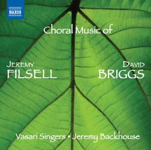 Choral Music of Jeremy Filsell and David Briggs