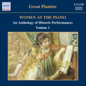 Great Pianists - Women at the Piano Volume 1