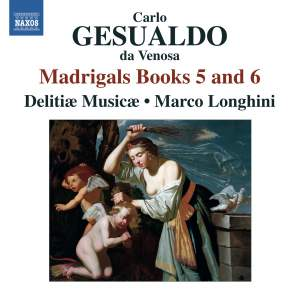 Gesualdo: Madrigals Books 5 and 6