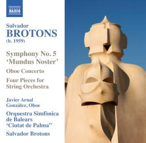 Brotons: Symphony No. 5 'Mundus Noster'
