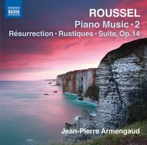 Roussel: Piano Music, Vol. 2