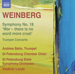 Weinberg: Symphony No. 18 'War – there is no word more cruel'