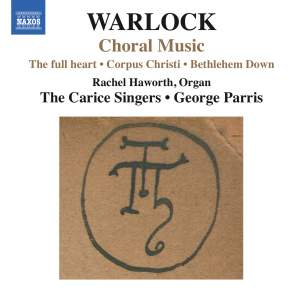 Warlock: Choral Music