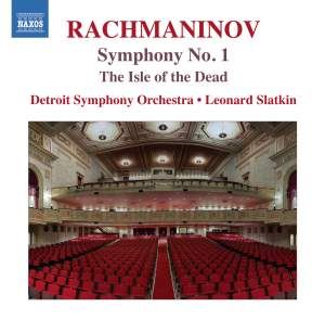 Rachmaninov: Symphony No. 1 & The Isle of the Dead