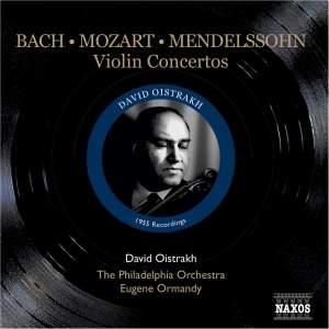 Bach, Mozart & Mendelssohn - Violin Concertos
