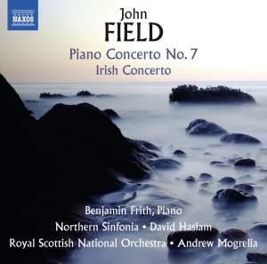 Field: Piano Concertos Nos. 2 & 7 & Piano Sonata No. 4