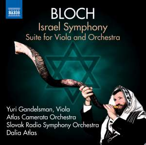 Bloch: Israel Symphony