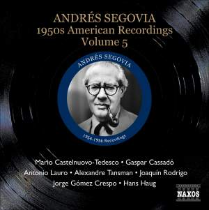 Segovia - 1950s American Recordings Volume 5 Product Image