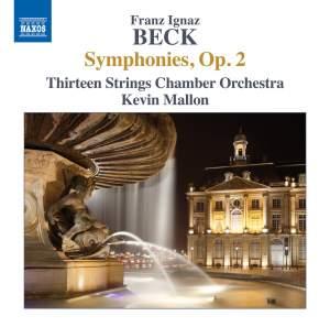 Beck, F I: Symphonies, Op. 2